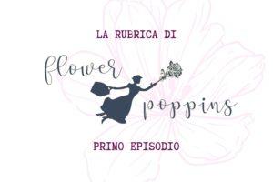 flower poppins 1 episodio